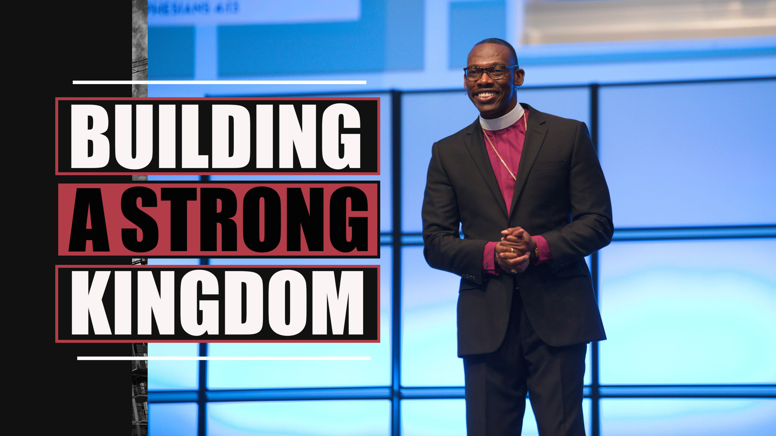 Building A Strong Kingdom