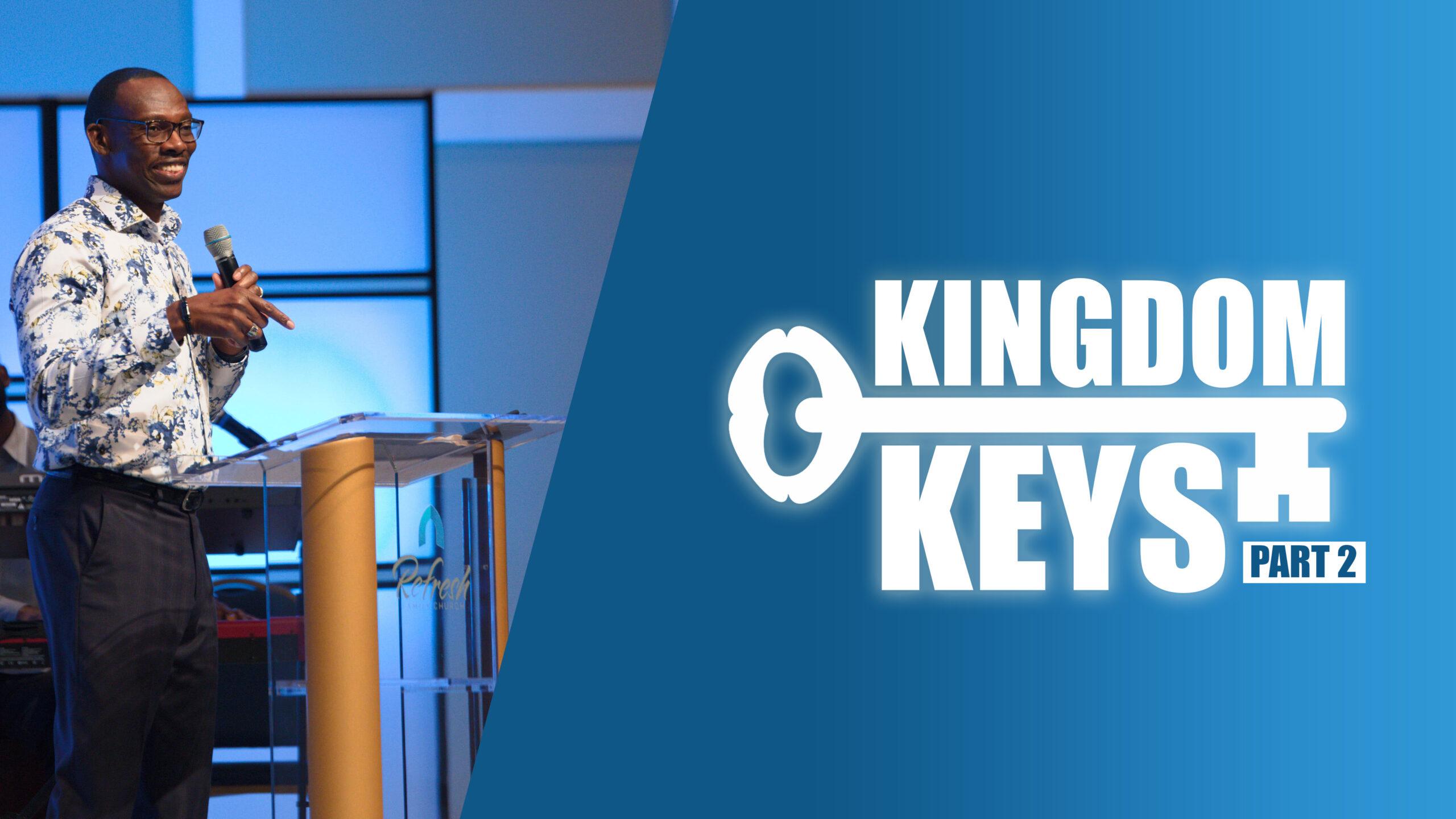 Kingdom Keys (Part 2)