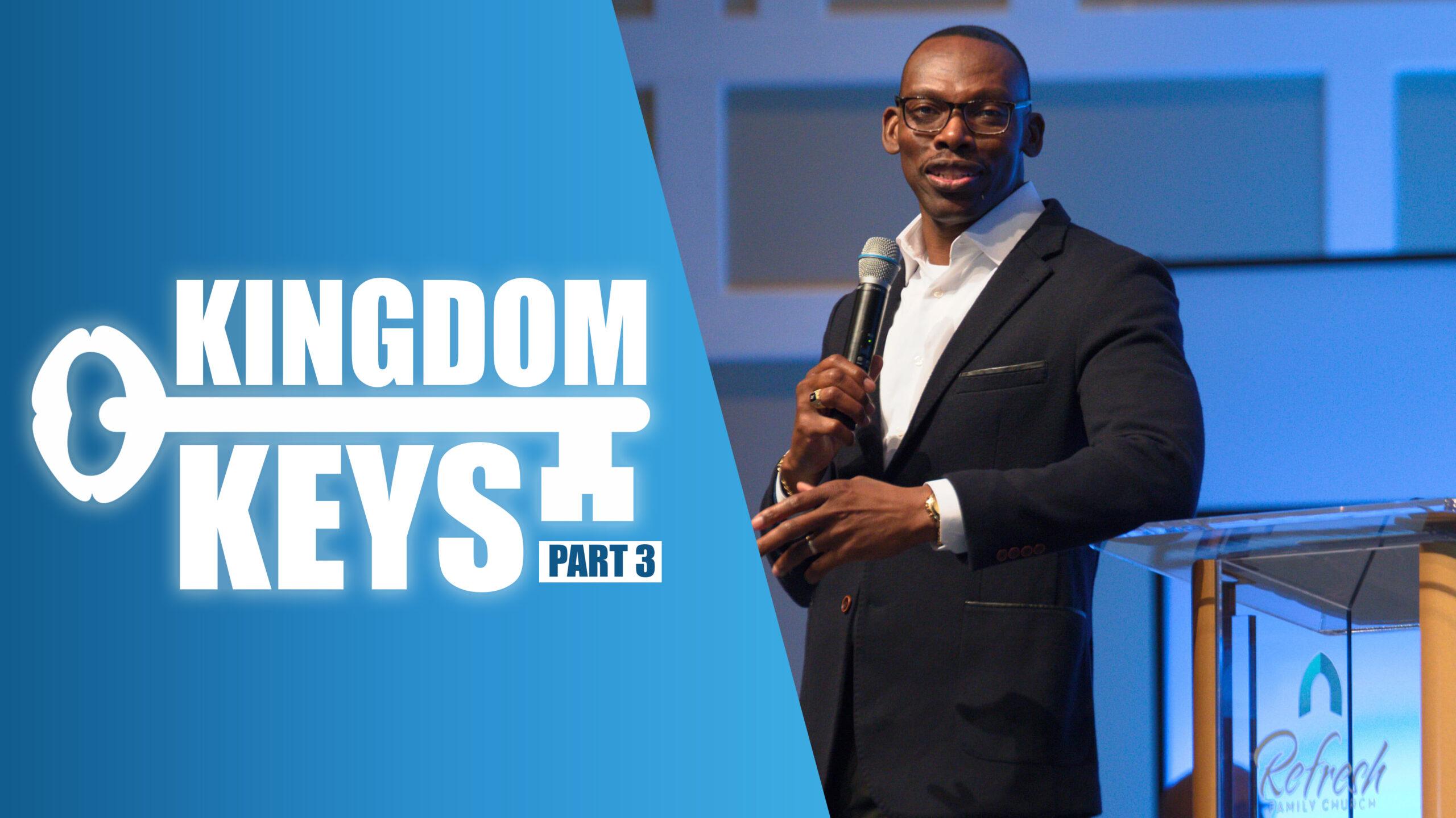 Kingdom Keys (Part 3)