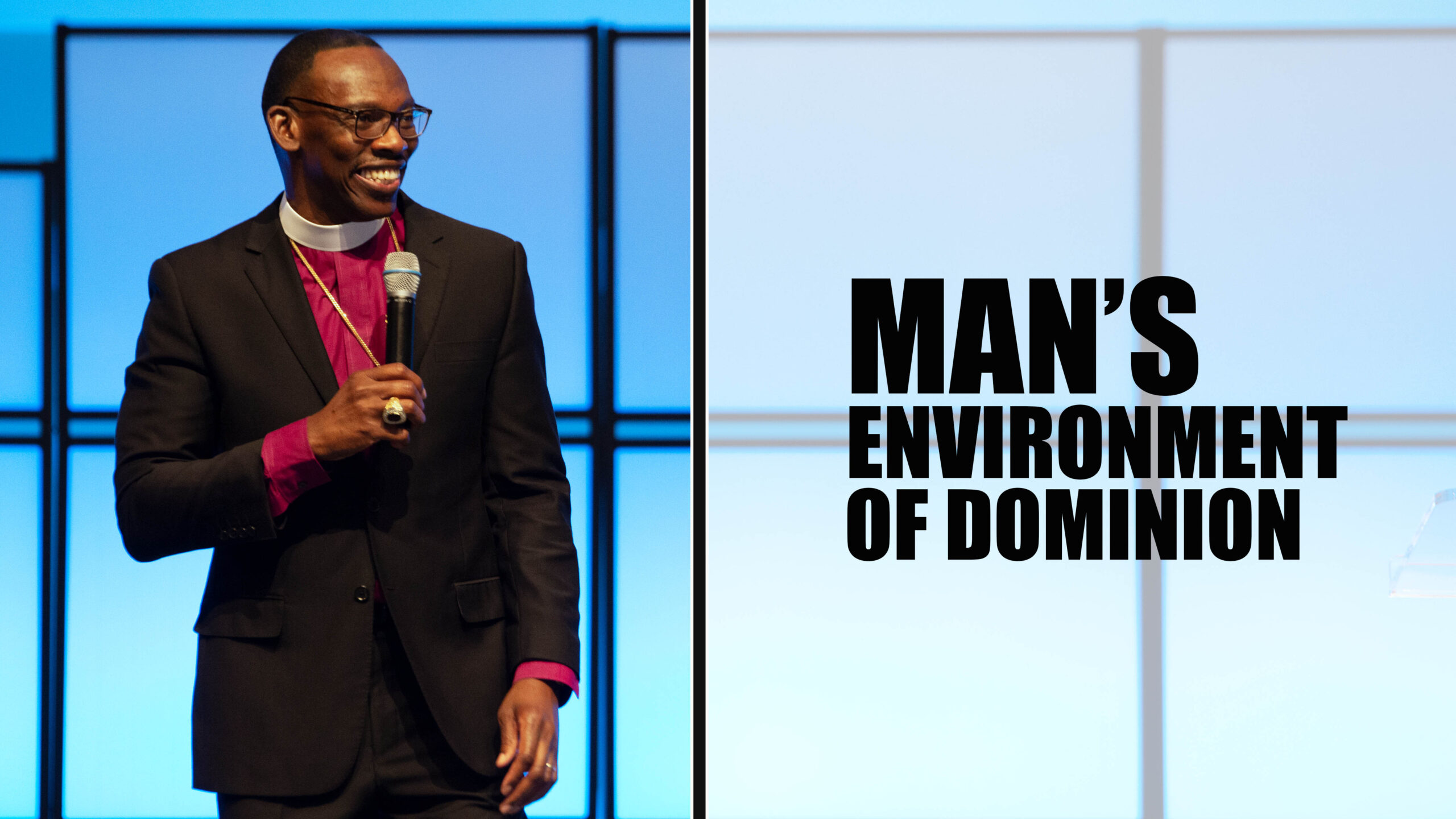 Man's Environment Of Dominion