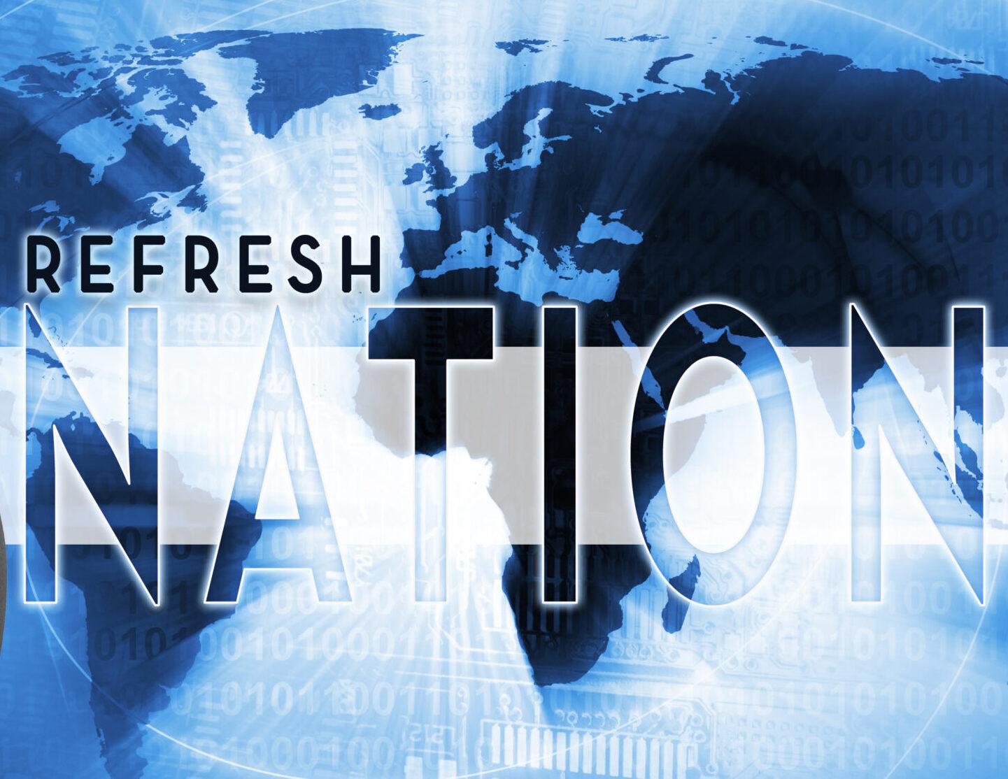 Refresh Nation
